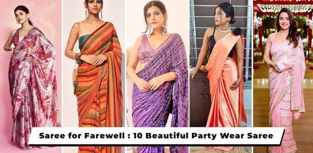Saree for farewell - 10 Latest Saree for girls farewell.